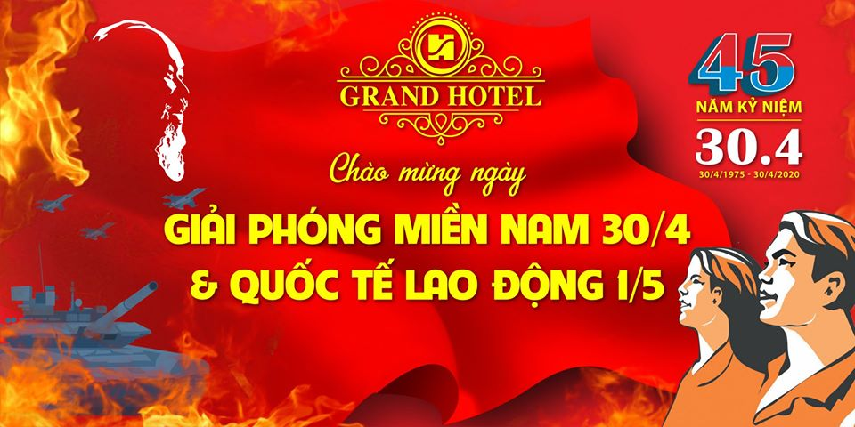 Grand Hotel - Diamond Palace Mừng ngày Đại lễ Giải phóng Miền Nam 30/4 và chào đón ngày Quốc tế Lao động 1/5