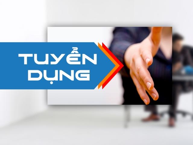THÔNG TIN TUYỂN DỤNG THÁNG 8 NĂM 2017